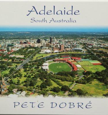 Adelaide – South Australia Pete Dobre Book Cover