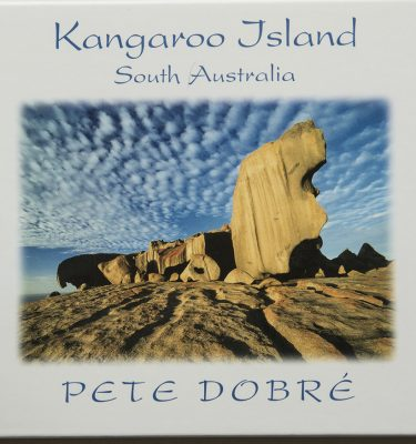 Kangaroo Island South Australia Book by famous Australian photographer Pete Dobre - Cover
