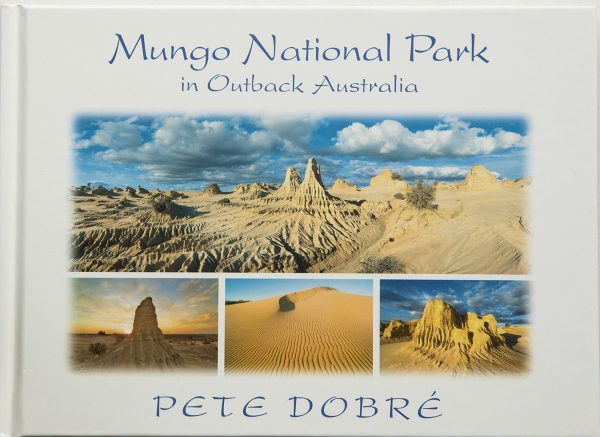Mungo National Park in Outback Australia Book by famous Australian photographer Pete Dobre - Cover
