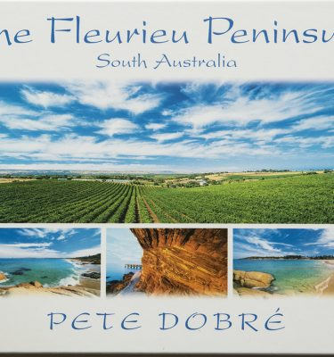 THE FLEURIEU PENINSULA – South Australia Book by famous Australian photographer Pete Dobre - Cover