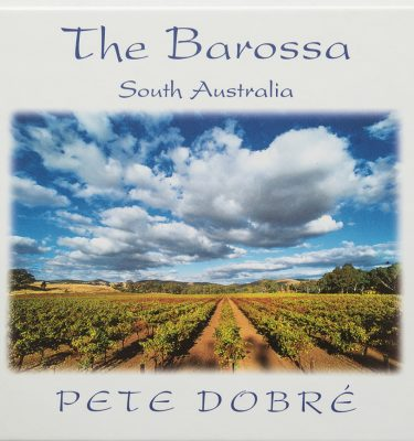 The Barossa Book by famous Australian photographer Pete Dobre - Cover